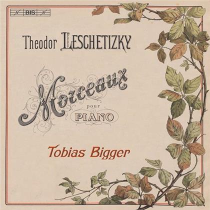 Theodor Leschetizky & Tobias Bigger - Morceaux Pour Piano