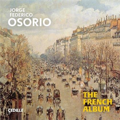 Jean-Philippe Rameau (1683-1764), Emmanuel Chabrier, Gabriel Fauré (1845-1924), Claude Debussy (1862-1918), Maurice Ravel (1875-1937), … - French Album