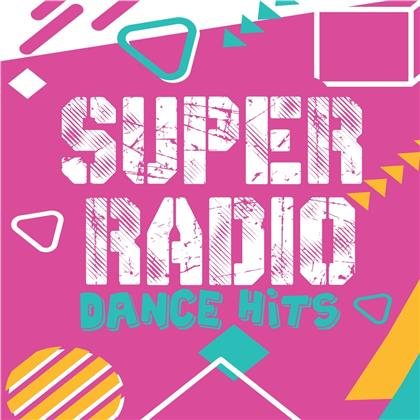 Super Radio Dance Hits