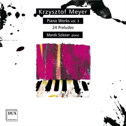 Krysztof Meyer & Marek Szlezer - Piano Works 3