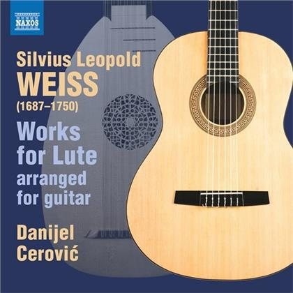 Silvius Leopold Weiss (1686-1750) & Danijel Cerovic - Works For Lute Arranged For Guitar
