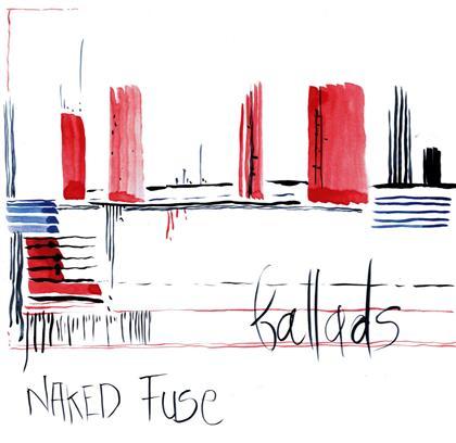 Naked Fuse, Renzo Spotti, Dave Gisler, Fridolin Blumer & Elmar Frey - Ballads (LP)