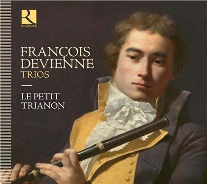 Petit Trianon & François Devienne (1759-1803) - Trios