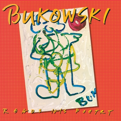 Charles Bukowski - Reads His Poetry (Limited, 100th Birthday Vomit Edition, Real Gone Music, 2020 Reissue, LP)