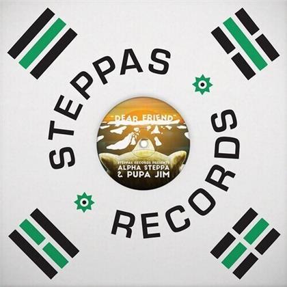 """Alpha Steppa & Pupa Jim - Dear Friend (12"""" Maxi)"""