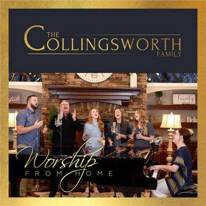 Collingsworth Family - Worship From Home