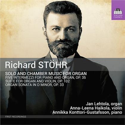 Richard Stöhr, Anna-Leena Haikola, Anikka Konttori-Gustafsson & Jan Lehtola - Solo & Chamber Music For Organ
