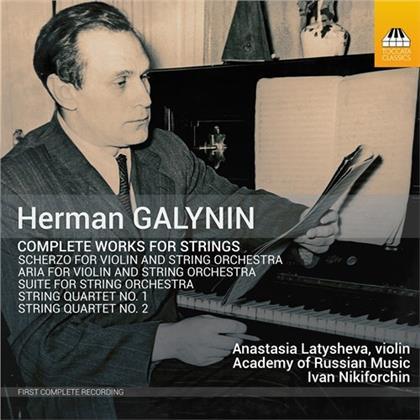 Hermann Galynin, Ivan Nikiforchin, Anastasia Latysheva & Academy Of Russian Music - Complete Works For Strings