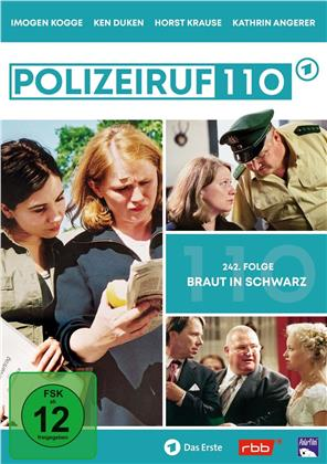 Polizeiruf 110 - Braut in Schwarz - Folge 242