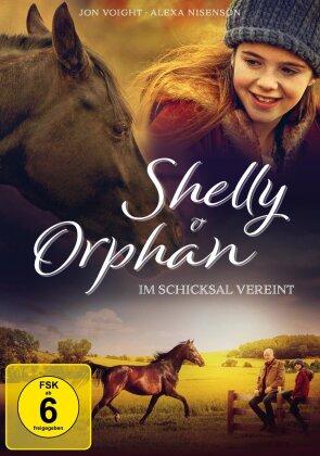 Shelly und Orphan - Im Schicksal vereint (2018)