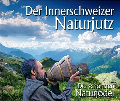 Der Innerschweizer Naturjutz