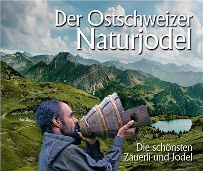 Der Ostschweizer Naturjodel - Various