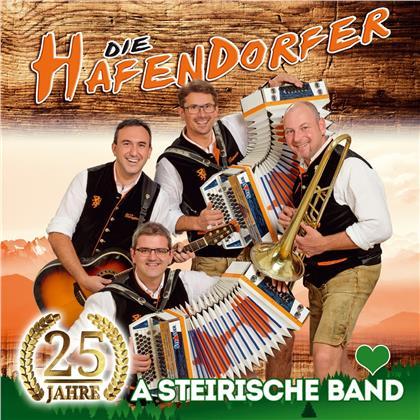 Die Hafendorfer - A steirische Band - 25 Jahre