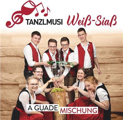 Tanzlmusi Weiss-Siass - A guate Mischung