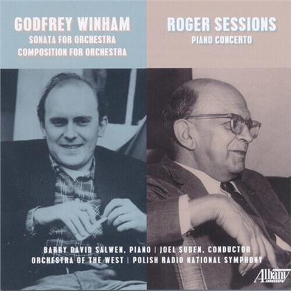 Barry David Salwen - Godfrey Winham/Roger Sessions: Orchestral Works