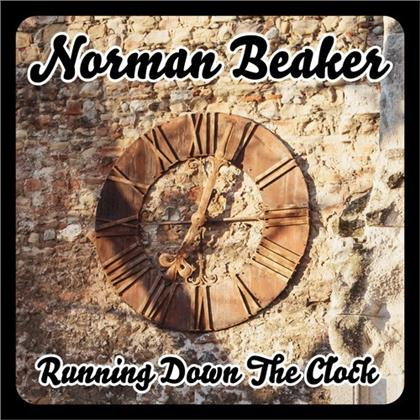 Norman Beaker - Running Down The Clock (Deluxe Edition)
