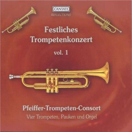 Pfeiffer-Trompeten-Consort - Festliches Trompetenkonzer 1