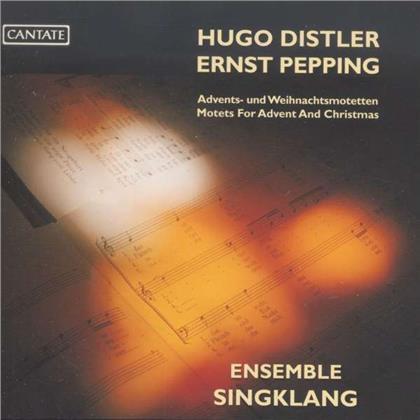 Ensemble Singklang, Hugo Distler (1908-1942) & Ernst Pepping (1901-1981) - Advents / Und Weihnachtsmotette