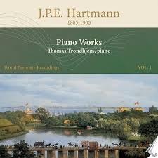 J.P.E. Hartmann & Thomas Trondhjem - Piano Works 1