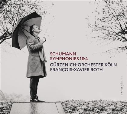Robert Schumann (1810-1856), François-Xavier Roth & Gürzenich Orchester Köln - Symphonies 1 & 4 (Hybrid SACD)