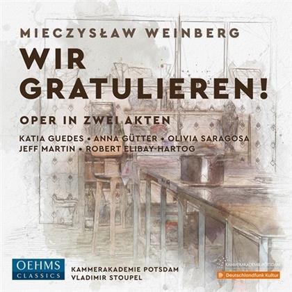 Mieczyslaw Weinberg (1919-1996), Vladimir Stoupel, Katja Guedes, Anna Gütter, Olivia Saragosa, … - Wir Gratulieren