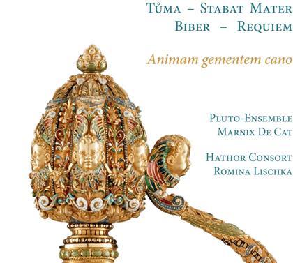 Hathor Consort, Pluto-Ensemble, Frantisek Ignac Tuma (1704-1774), Heinrich Ignaz Franz von Biber (1644-1704), Marnix De Cat, … - Animam Gementem Cano - Stabat Mater, Requiem