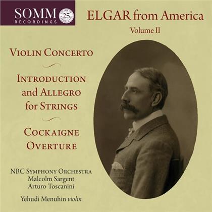 NBC Symphony Orchestra, Sir Edward Elgar (1857-1934), Malcolm Sargent, Arturo Toscanini & Yehudi Menuhin - Elgar From America 2