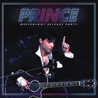 Prince - Musicology Release Party (2 LPs)