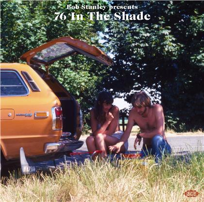 Bob Stanley Presents 76 In The Shade (2 LPs)