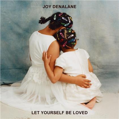 Joy Denalane - Let Yourself Be Loved