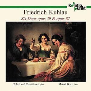 Friedrich Kuhlau (1786-1832), Toke Lund Christiansen & Michael Beier - Six Duos Opus 39 & Opus 87