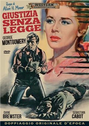 Giustizia senza legge (1957) (Western Classic Collection, Doppiaggio Originale D'epoca, n/b)