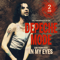 Depeche Mode - San Francisco In My Eyes 1999 (2 CDs)