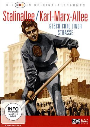 Stalinallee / Karl-Marx-Allee - Geschichten einer Strasse (Die DDR in Originalaufnahmen)