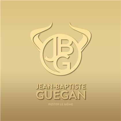 Jean Baptiste Guegan - Rester le même (Edition Collecteur)
