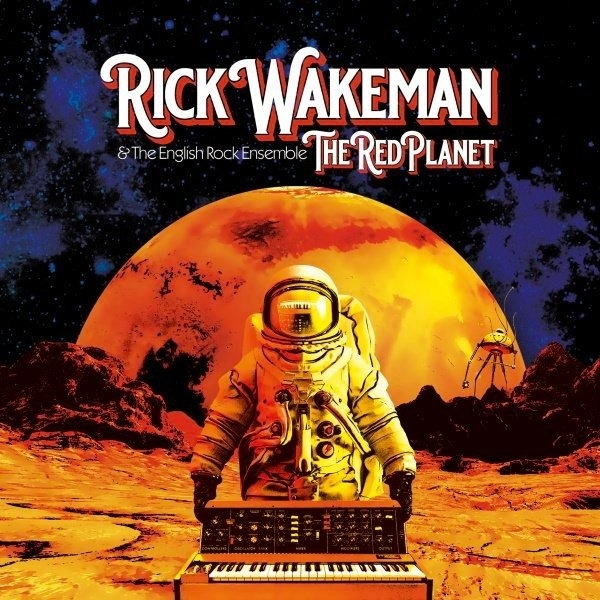 Rick Wakeman - Red Planet (Madfish Records UK)