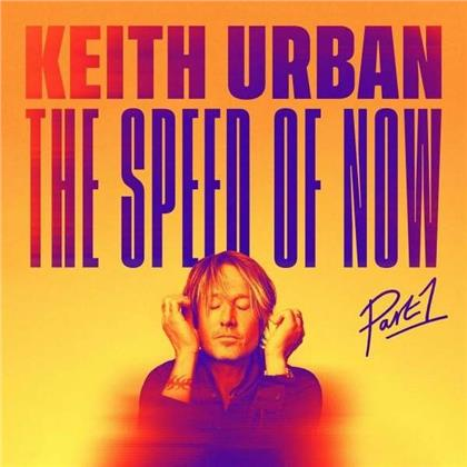 Keith Urban - Speed Of Now Part 1 (Japan Edition)