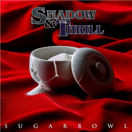 Shadow & The Thrill - Sugarbowl (Colored, LP)