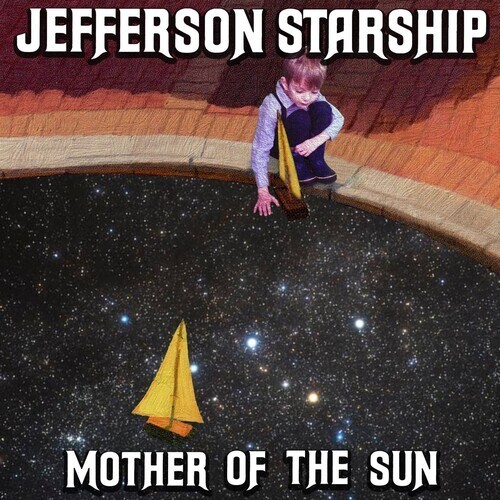 Jefferson Starship - Mother Of The Sun (Limited Digipack)