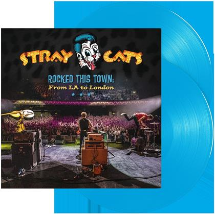 Stray Cats - Rocked This Town: From LA To London (Blue Vinyl, 2 LPs)