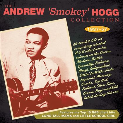 Andrew 'Smokey' Hogg - Collection 1937 - 1957 (2 CDs)