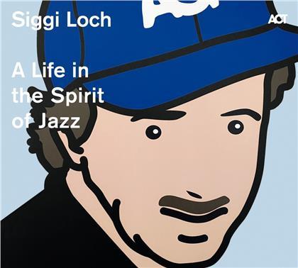 Siggi Loch - A Life In The Spirit Of Jazz (2 CDs)