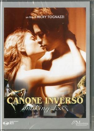 Canone Inverso - Making Love (Nuova Edizione)