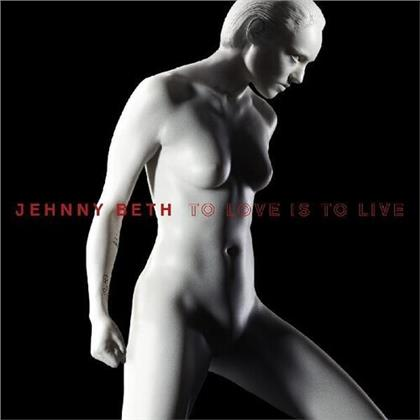Jehnny Beth (From Savages) - To Love Is To Live (20L07 Music)
