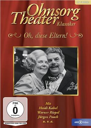 Ohnsorg Theater Klassiker - Oh, diese Eltern!