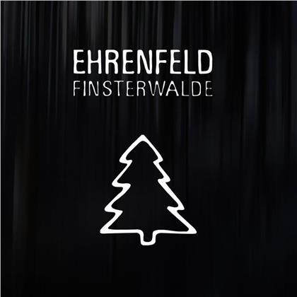 Ehrenfeld - Finsterwalde (Limited Black Vinyl, LP)