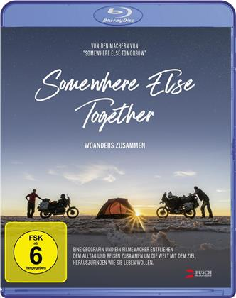 Somewhere Else Together - Woanders zusammen (2019)