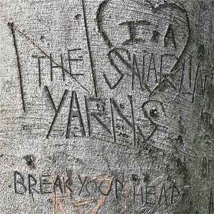 Snarlin' Yarns - Break Your Heart (LP)