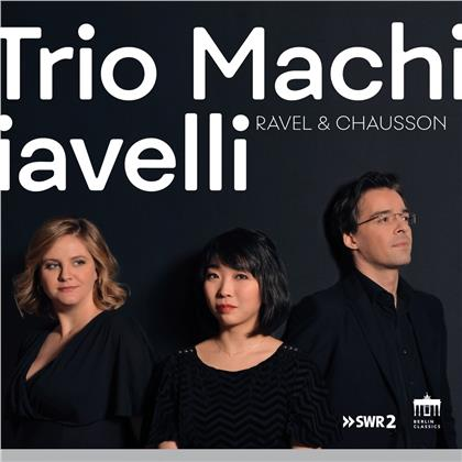 Ernest Chausson (1855-1899) & Maurice Ravel (1875-1937) - Chausson Piano Quartet, Ravel Piano Trio