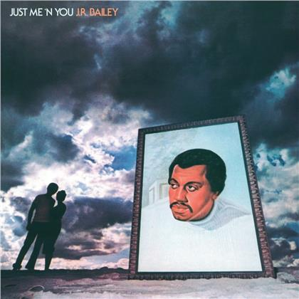 Jr Bailey - Just Me 'N' You (2020 Reissue, Be With Records, LP)